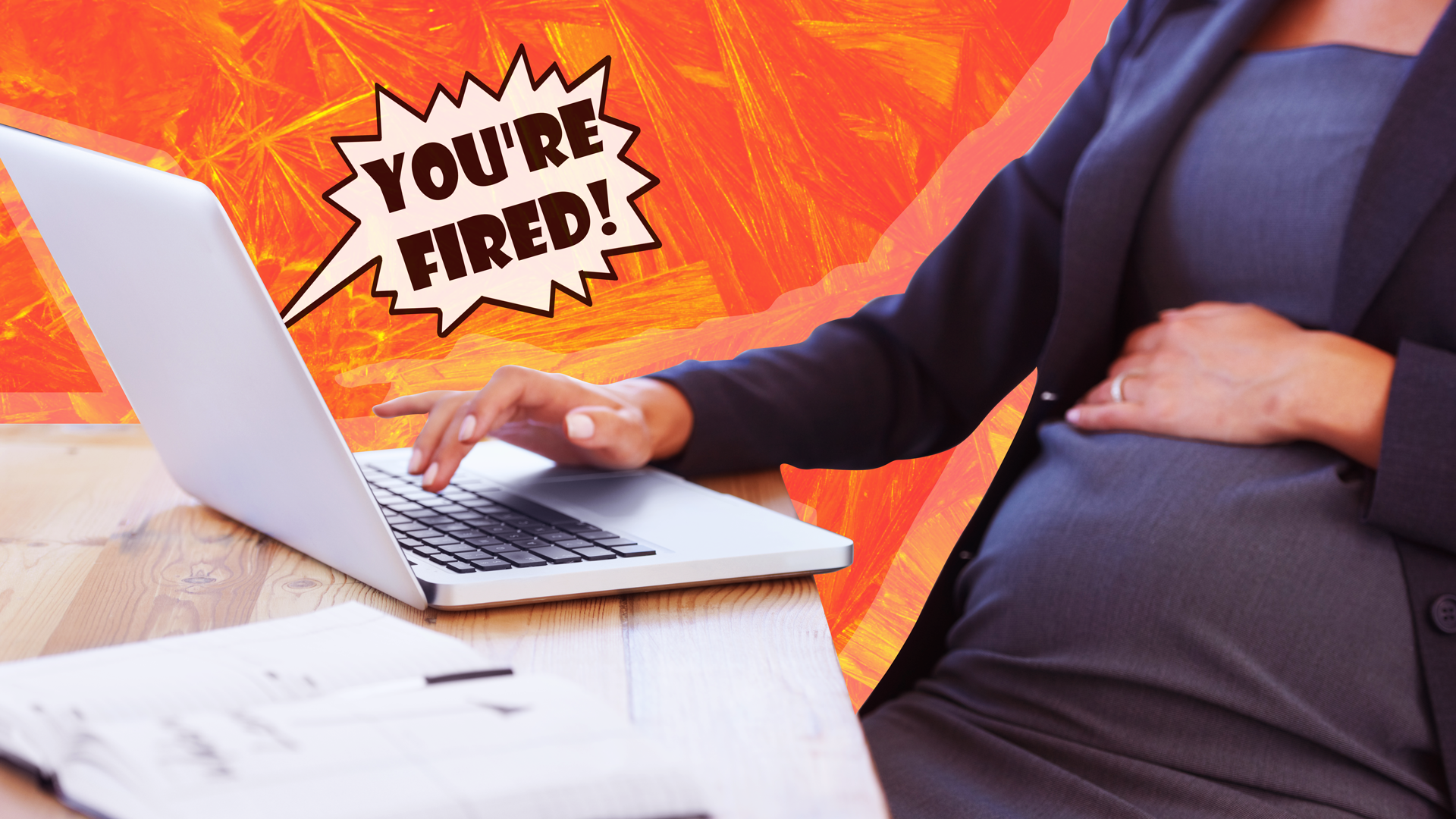 4 Surprising Lessons I Learned When I Was Fired While Pregnant