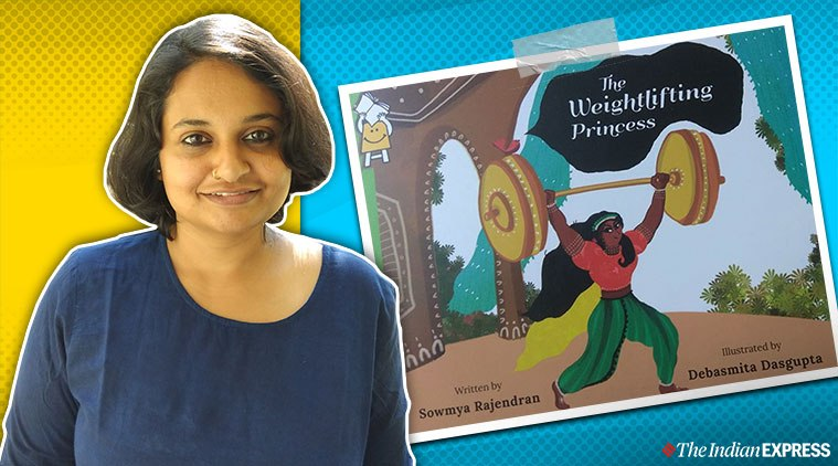Sowmya Rajendran's book about a weightlifting princess breaks gender rules