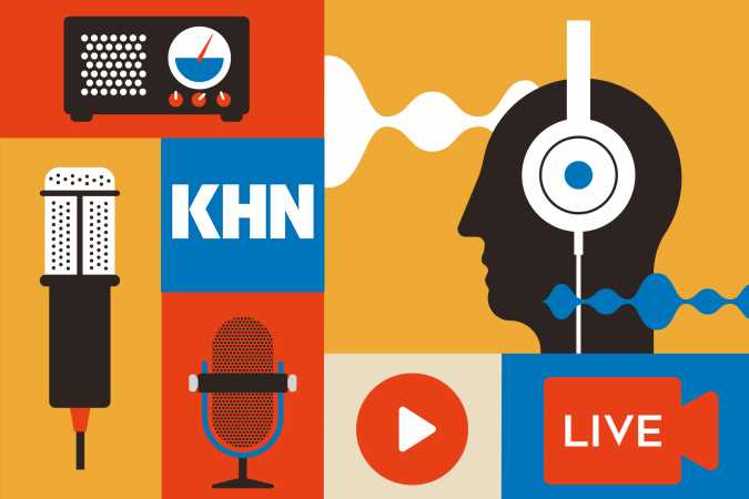 KHN on the Air This Week